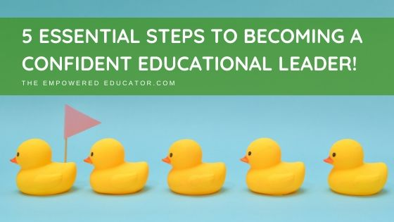 5 essential steps to becoming a confident educational leader in early childhood.
