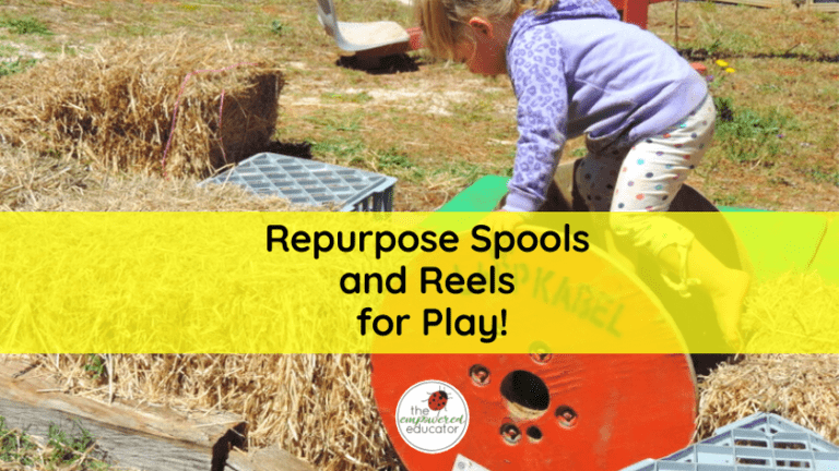 repurpose spools and reels for play