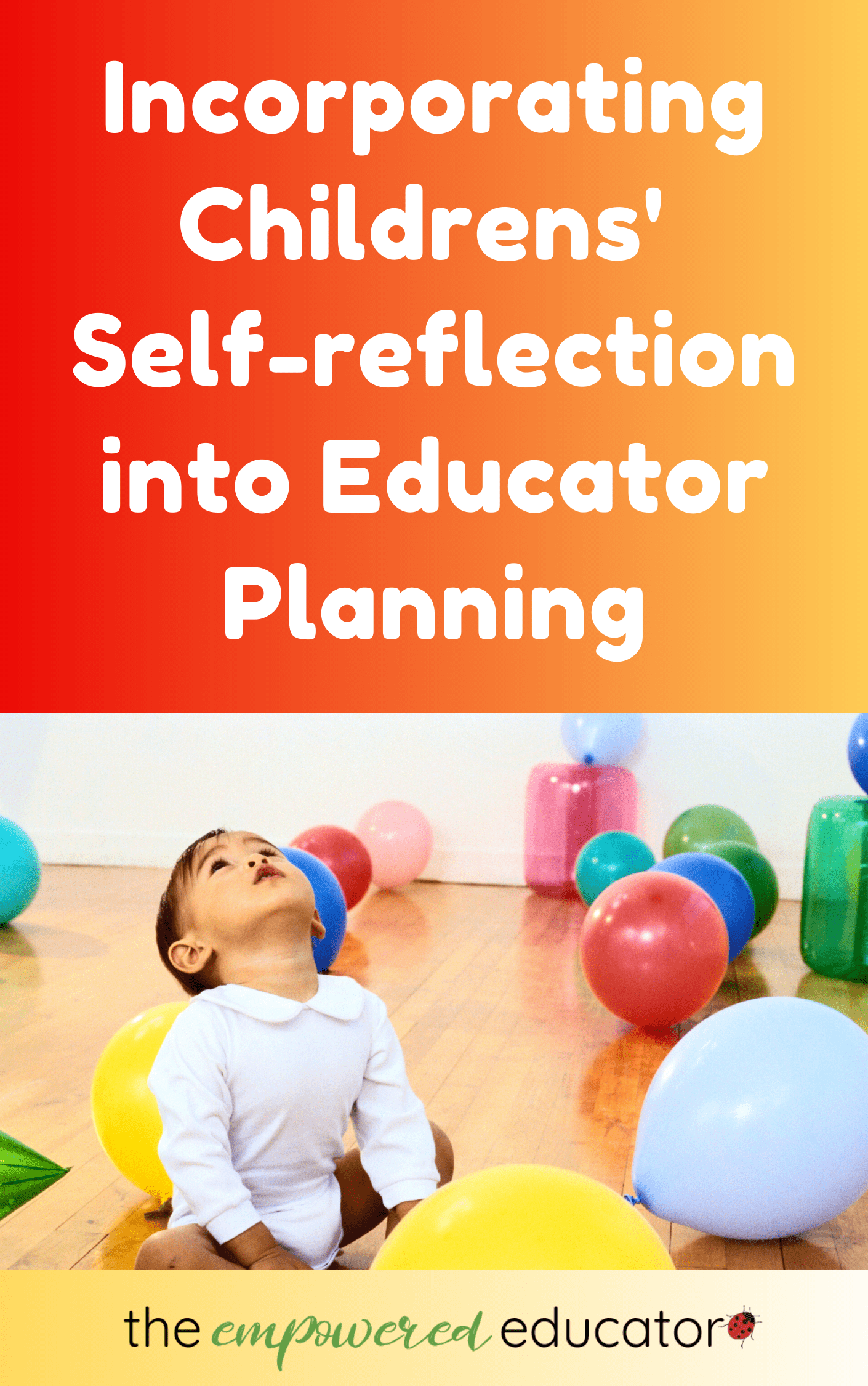 Use these 16 engaging activity ideas to help you find ways to reflect WITH children and invite their voices and unique perspective into your planning.