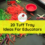 20 Ways Educators can use Tuff Trays to Invite Playful Learning.