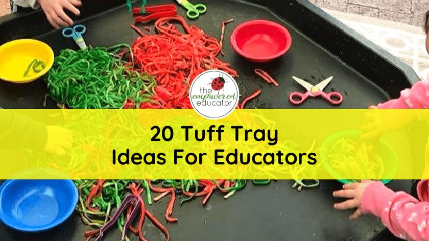 Tuff Trays to invite playful learning