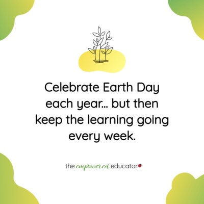 How to Include Earth Day Activities into Everyday Early Learning