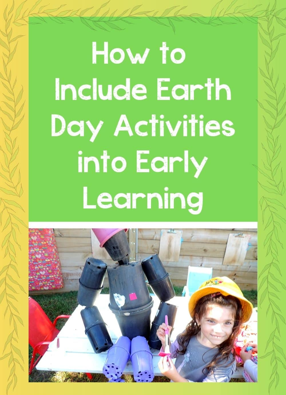 How to Include Earth Day Activities into Early Learning
