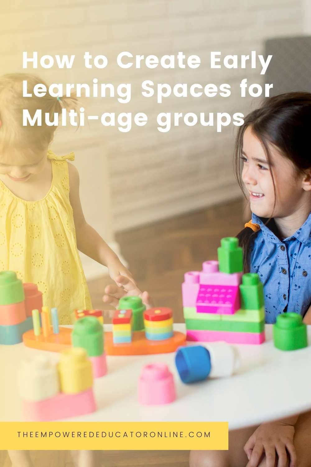 how to create Early Learning Spaces for multi-age groups