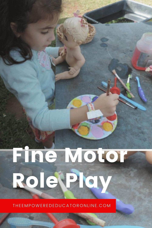 fine motor role play