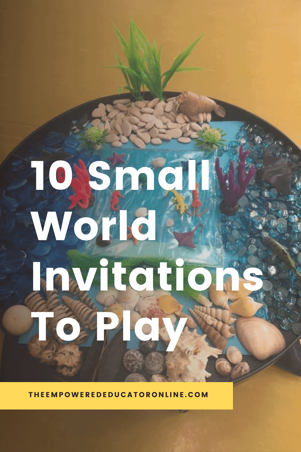 The Empowered Educator shows us why setting up small world invitations to play doesn't need to be complicated, time consuming or Insta worthy! Educators, teachers and homeschool families will love these 10 ideas shared by early childhood educators!