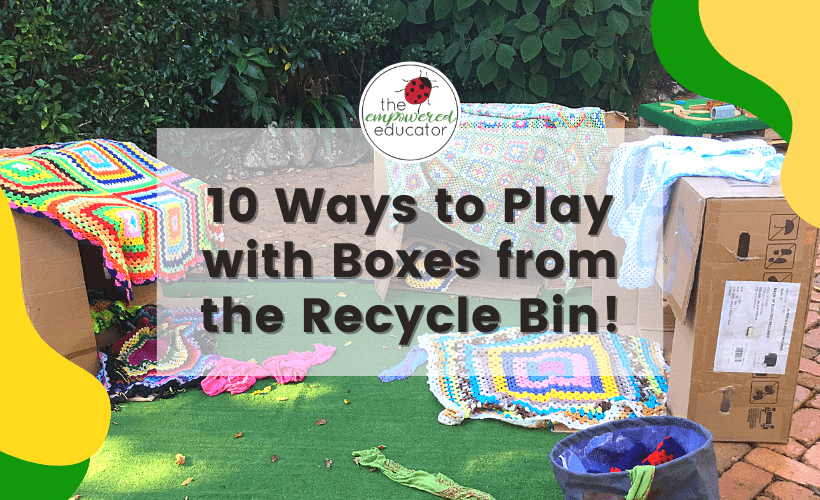 10 Ways To Invite Children to Play with Boxes (1)