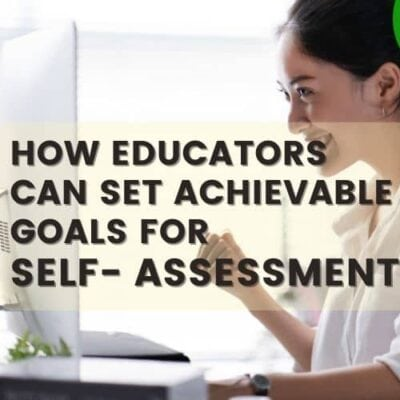 Educator Goals For Self-Assessment