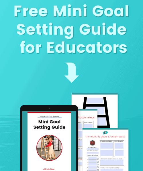 free mini goal setting guide for educators