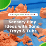 Sensory Play With Sand Trays and Tubs