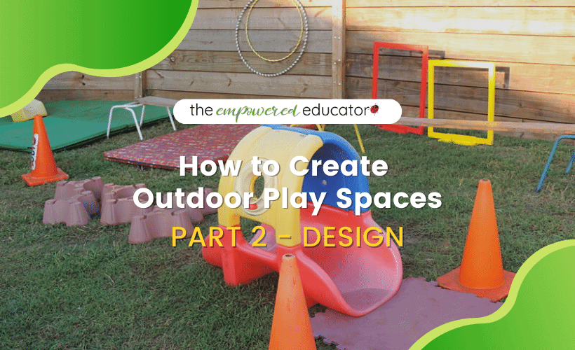 how to create outdoor play spaces