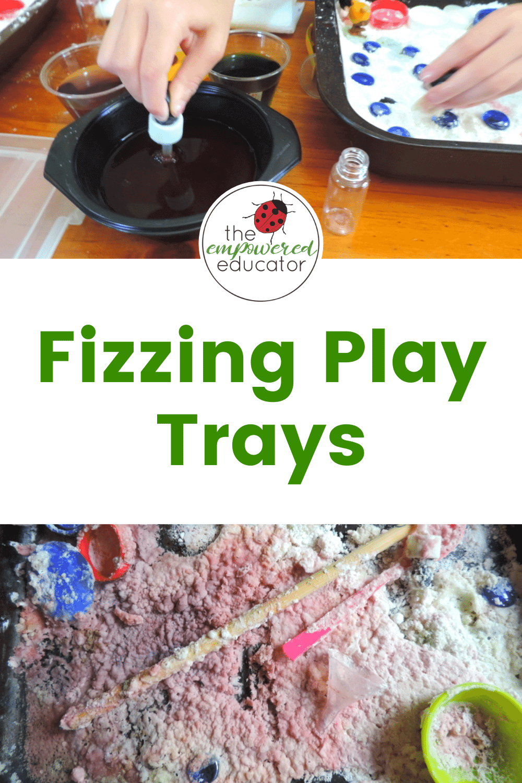 fizzing play trays