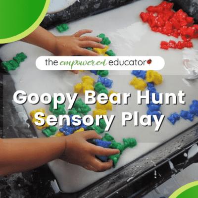We're going on a Goopy Bear Hunt…..Fine Motor Sensory Fun!