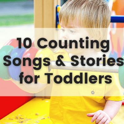 10 Counting Songs and Stories for Toddlers