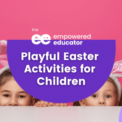 Playful Easter Activities for Children
