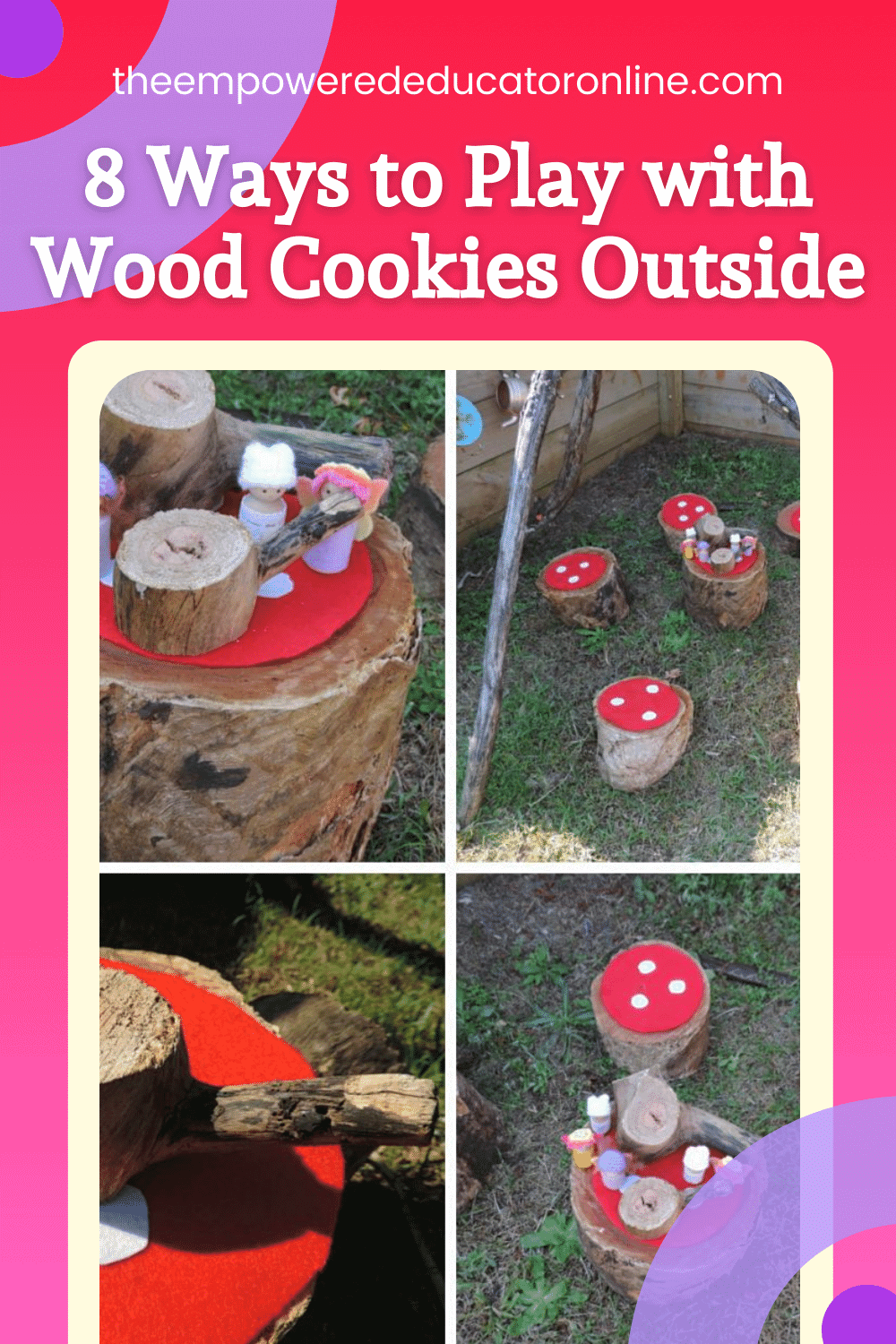 8 Ways to Play with Wood Cookies Outside
