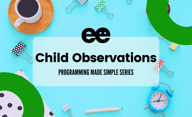child observations programming made simple series