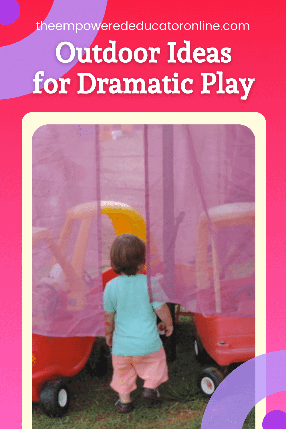 outdoor ideas for dramatic play