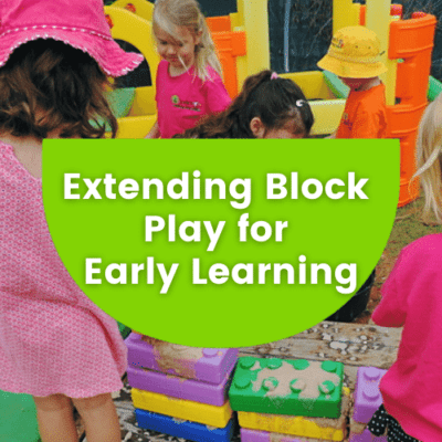 Extending Block Play for Early Learning