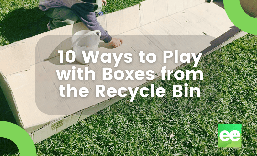 10 Ways To Invite Children to Play with Boxes