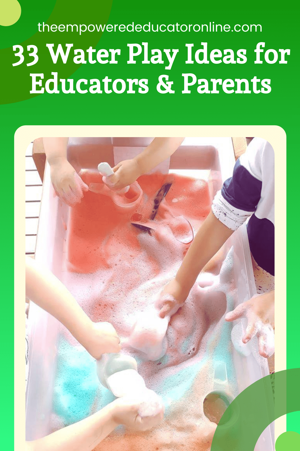 33 Water Play Ideas for Educators and Parents