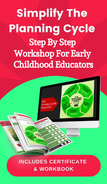 Simplify The Planning Cycle -  Step By Step Workshop For Early Childhood Educators