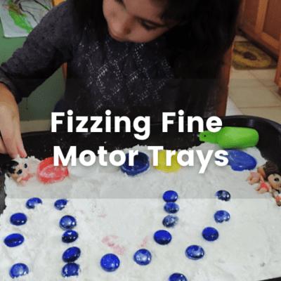 Fizzing Fine Motor Trays