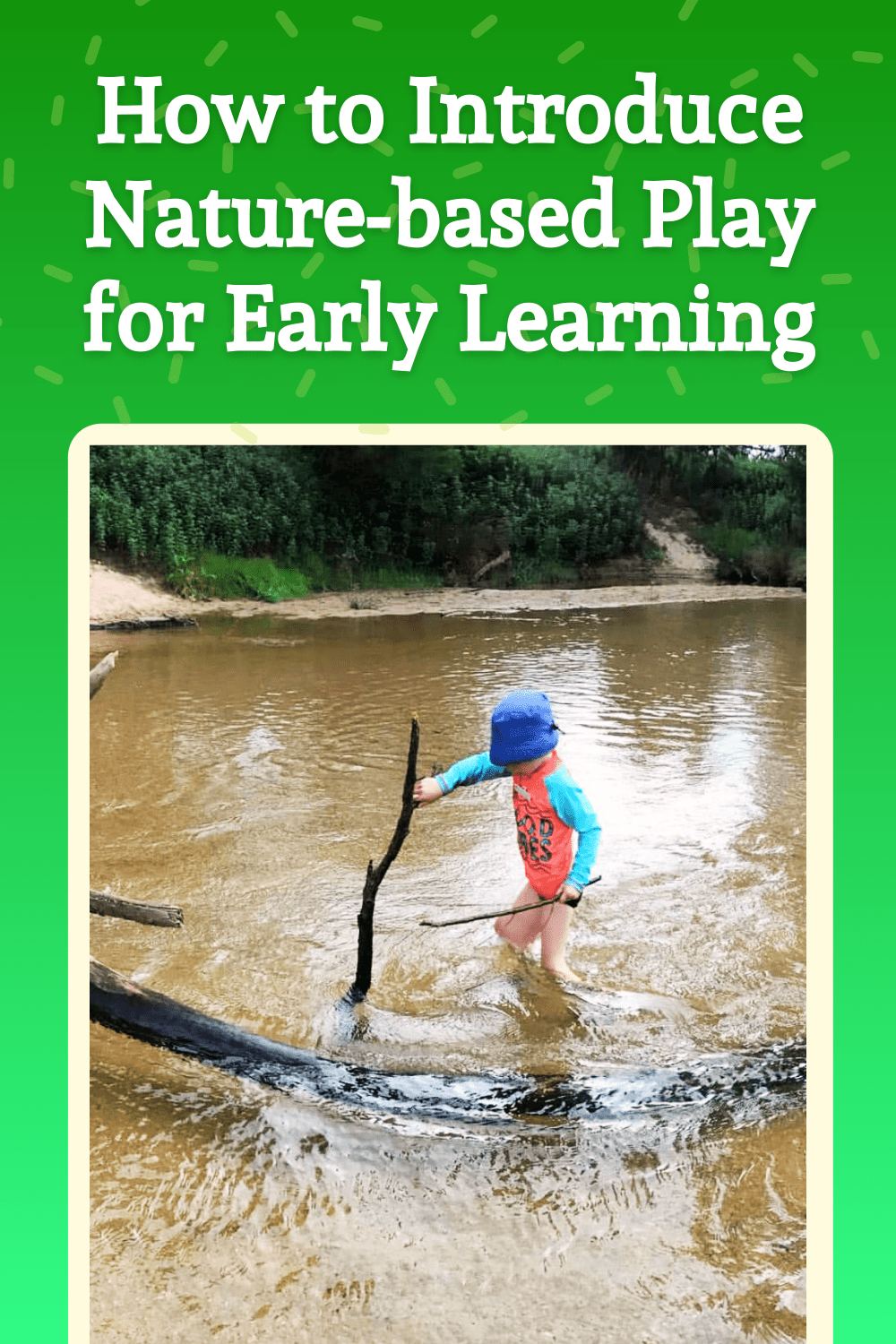 How to Introduce Nature-based Play for Early Learning