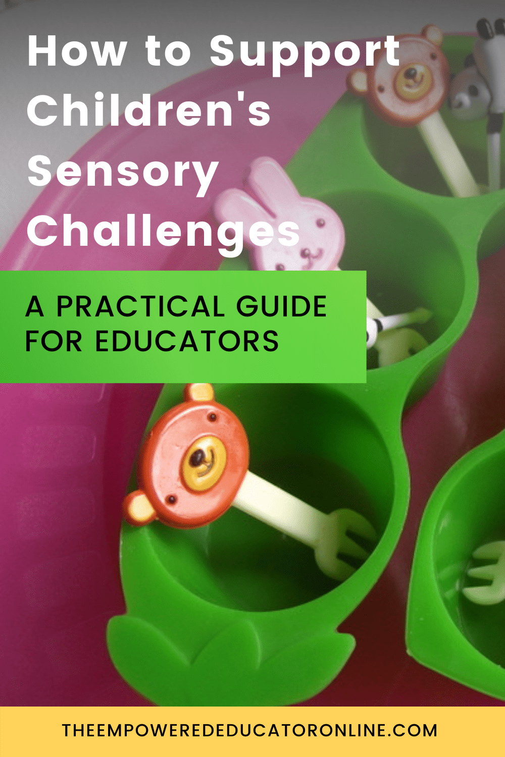 How to Support Children-s Sensory Challenges
