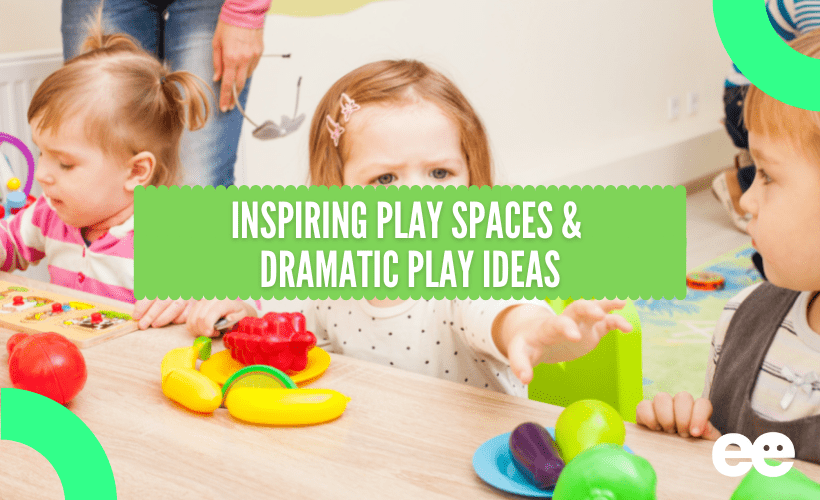 Inspiring Play Spaces and Dramatic Play Ideas