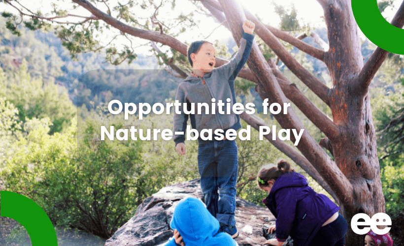 Opportunities for Nature-based Play