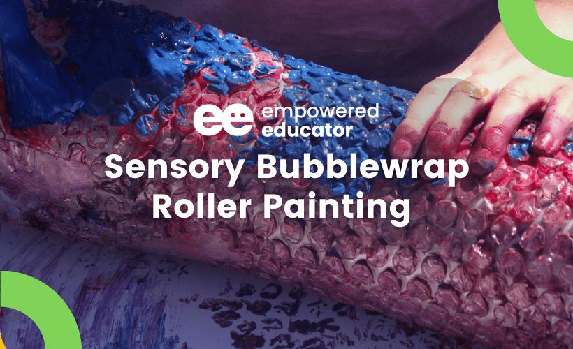 Sensory Bubblewrap Roller Painting