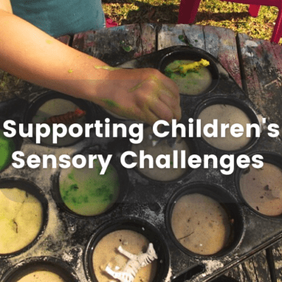 Sensory Processing Challenges For Children And The Role Of Educators