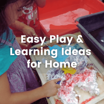Easy Play and Learning Ideas for Home