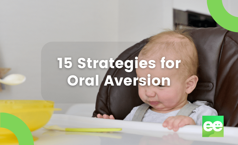 15 Strategies for Oral Aversion