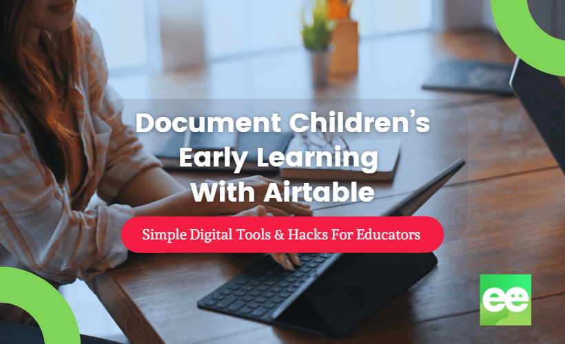Document Children's Early Learning With Airtable
